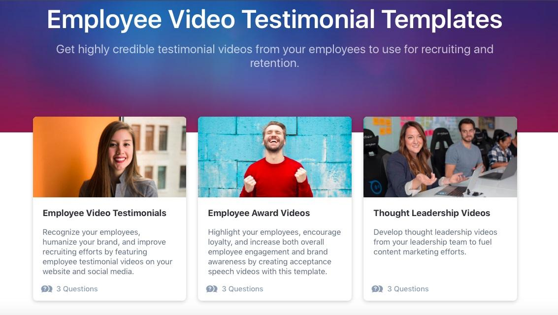 Vocal Video's Employee Video Testimonial Templates: Get highly credible testimonial videos from your employees to use for recruiting and retention.