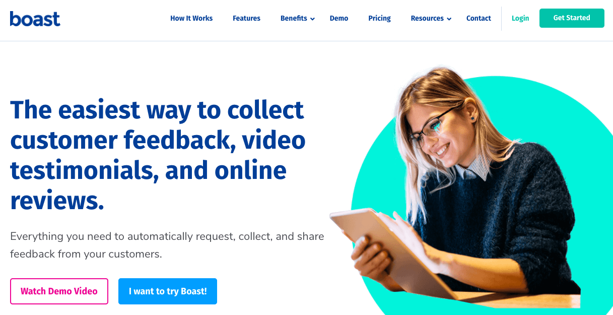 Boast.io homepage: The easiest way to collect customer feedback, video testimonials, and online reviews. Everything you need to automatically request, collect, and share feedback from your customers.