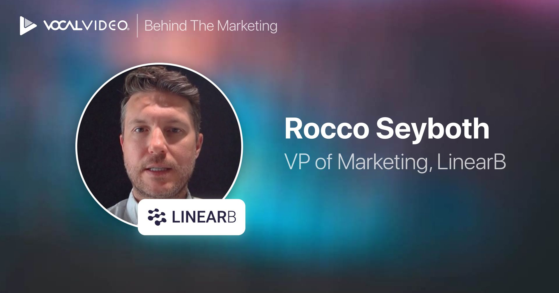Behind the Marketing: Rocco Seyboth, VP Marketing at LinearB