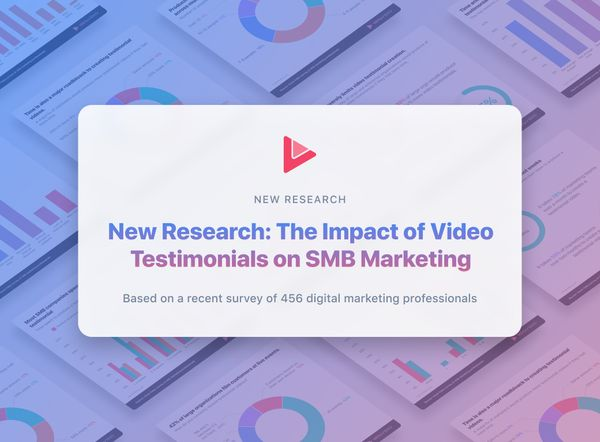 New Research: The Impact of Video Testimonials on SMB Marketing